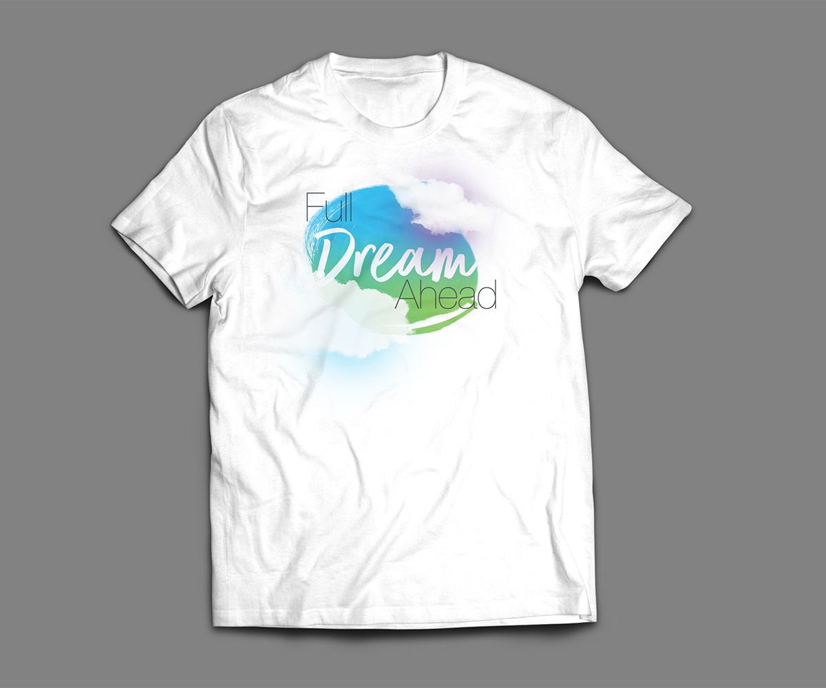 Full Dream Ahead tshirt by Sam Stone